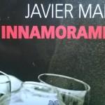 """Gli Innamoramenti"" di Javier Marias"