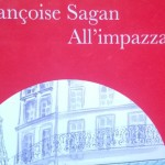 """All'impazzata"" di Françoise Sagan"