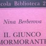 """""""Il giunco mormorante"""" di Nina Berberova"""