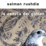 17 gennaio 2018, il gruppo di lettura legge La caduta dei Golden di Salman Rushdie