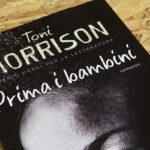 Prima i bambini di Toni Morrison